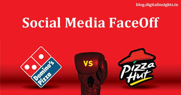 Dominos Vs Pizza Hut on Social Media