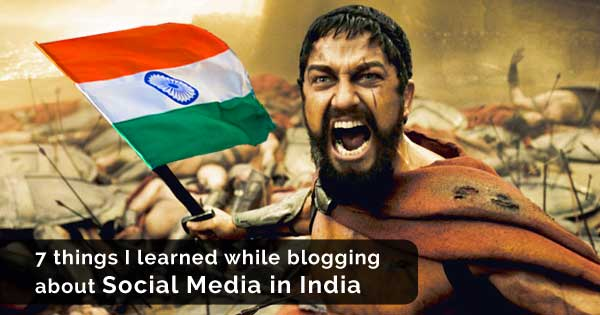 7 things I learned while blogging about Social Media in India