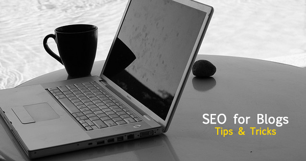 SEO for Blogs: How you can rank better on Google?